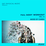 Get Physical Music Presents Full Body Workout Vol 15