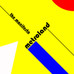METROLAND - The Manifesto (Front Cover)