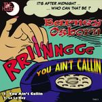 You Ain't Callin
