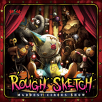 ROUGHSKETCH - Maddest Circus Show (Front Cover)