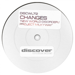 CHANGES - New World Disorder/Project Milkyway (Front Cover)