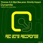 THOMAS G/MYK BEE pres GRAVITY IMPACT - Dynamite (Front Cover)
