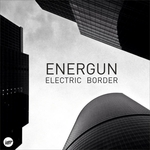 ENERGUN - Electric Border EP (Front Cover)