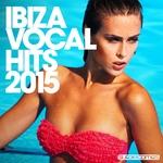 Ibiza Vocal Hits 2015