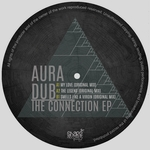 AURA DUB - The Connection EP (Front Cover)