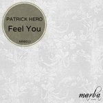 HERO, Patrick - Feel You (Front Cover)