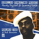 HARDY DIGITAL feat SAMMY GOLD - Perilous Time (Front Cover)