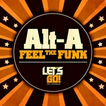 ALT A - Feel The Funk (Front Cover)