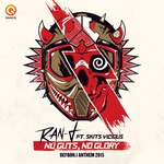 No Guts No Glory (Defqon 1 Anthem 2015)