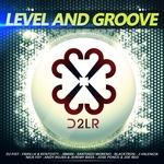 VARIOUS - Level & Groove (Front Cover)