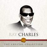 CHARLES, Ray - The Crucial Collection (Front Cover)