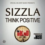SIZZLA - Think Positive (Front Cover)