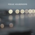 Focus: HouseRiders