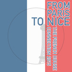 From Paris To Nice (The French House Connection 2015)