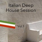 Italian Deep House Session Vol 1