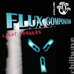 FLUX COMPOSITOR - Light Workers (Front Cover)