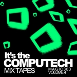 VARIOUS - It's The Computech Mix Tapes (Vol 4 Magic 303) (Front Cover)