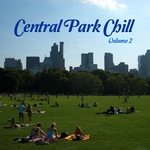 Central Park Chill Vol 2: Laid Back Tunes