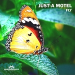 JUST A MOTEL - Fly (Front Cover)