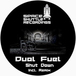 DUAL FUEL - Shut Down (Front Cover)