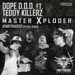DOPE DOD feat TEDDY KILLERZ - Master Xploder (Front Cover)