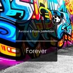 AVROSSE/PATRIK SODERBOM - Forever (Front Cover)