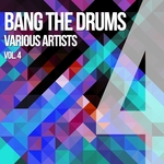 Bang The Drums Vol 4