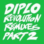 DIPLO - Revolution (Remixes Pt. 2) (Front Cover)
