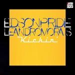 EDSON PRIDE/LEANDRO MORAES - Kickin' (Front Cover)