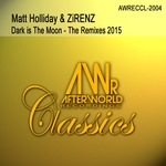 Dark Is The Moon: The Remixes 2015
