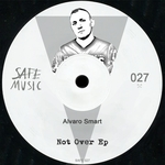 SMART, Alvaro - Not Over EP (Front Cover)
