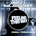 UNIT 13 feat JO KASNER - Feeling This Way (Front Cover)