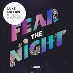 MILLION, Luke feat JESSE DAVIDSON - Fear The Night (Front Cover)