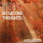 No Second Thoughts EP