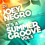 Joey Negro Presents It's A Summer Groove Vol 5
