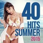 40 Hits Summer 2015