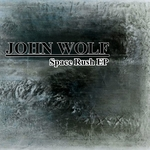 WOLF, John - Space Rush EP (Front Cover)