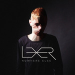 LEXER - Nowhere Else (Front Cover)