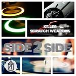 DJ SIDE 2 SIDE - Killer Scratch Weapons (Front Cover)