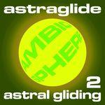 Astral Gliding 2