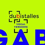GABRIEL LE MAR - Dubistalles (Vocal Versions) (Front Cover)