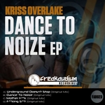 Dance To Noize EP