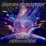Weird Meditation