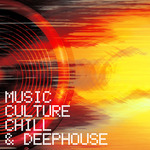 Music Culture Chill & Deephouse