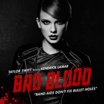 TAYLOR SWIFT feat KENDRICK LAMAR - Bad Blood (Front Cover)