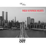 Mild Summer Nights