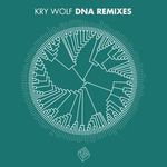 Kry Wolf DNA (remixes)