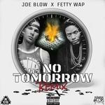 No Tomorrow (remix)