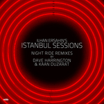 Istanbul Sessions (Night Ride Remixes)