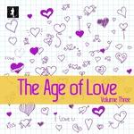 The Age Of Love Vol 3